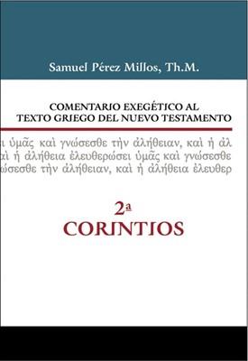 Comentario Exegético al Griego - 2 Corintios (Tapa Dura)