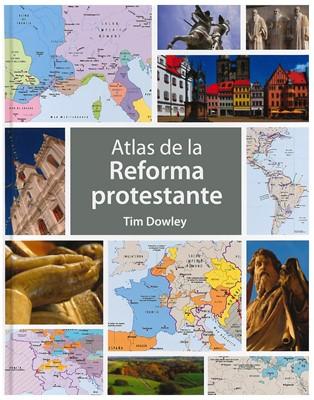 Atlas de la Reforma Protestante (Tapa Dura)