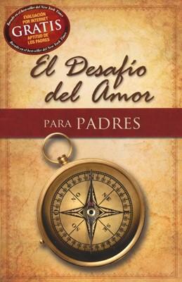 Desafío del Amor para Padres (Tapa Rústica) [Libro]