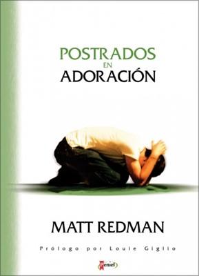 Postrados en Adoración (Tapa Rústica) [Libro]