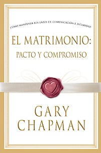 Matrimonio Pacto y Compromiso (Tapa Rústica) [Libro]