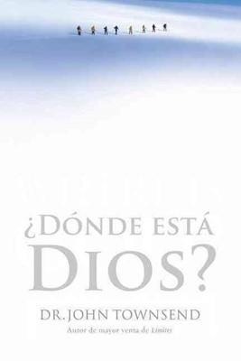 ¿Dónde Está Dios? (Tapa Rústica) [Libro]