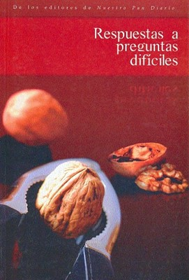 Respuestas a Preguntas Difíciles (Tapa Suave) [Libro]