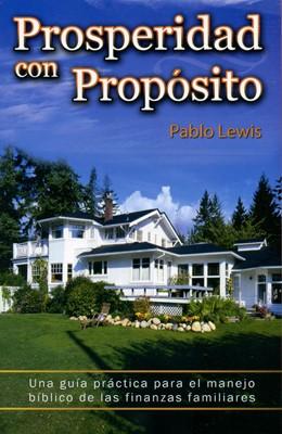 Prosperidad Con Proposito (Tapa Suave) [Libro Bolsillo]