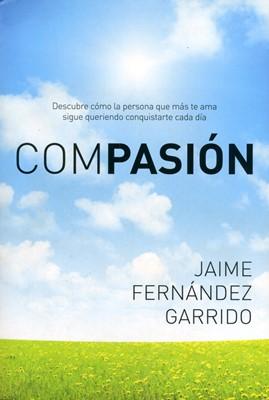 Compasión (Tapa Rústica) [Libro]