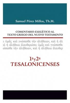 Comentario Exegético del Griego 1 y 2 Tesalonisenses (Tapa Dura) [Libro]