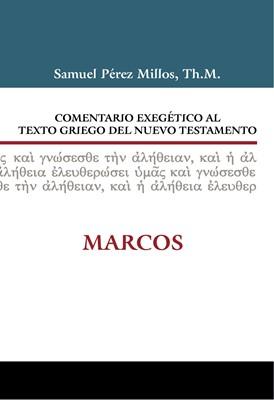 Comentario Exegético del Griego Marcos (Tapa Dura) [Libro]