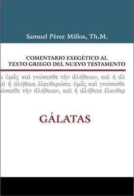Comentario Exegético del Griego Gálatas (Tapa Dura) [Libro]