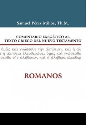 Comentario Exegético del Griego Romanos (Tapa Dura) [Libro]