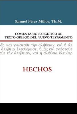 Comentario Exegético del Griego Hechos (Tapa Dura) [Libro]