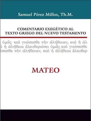 Comentario Exegético del Griego Mateo (Tapa Dura) [Libro]