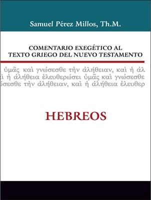 Comentario Exegético del Griego: Hebreos (Tapa Dura) [Libro]