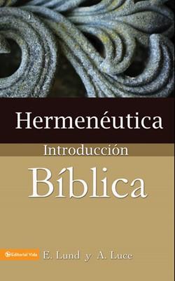 Hermenéutica Introducción Bíblica (Tapa Rústica) [Libro]