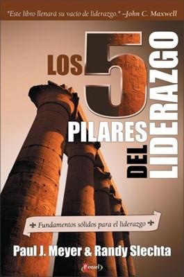 5 Pilares del Liderazgo (Tapa Rústica) [Libro]