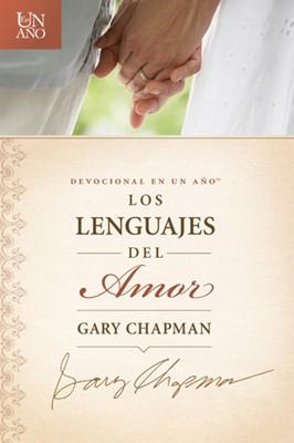 Devocionales En Un Año Los Lenguajes del Amor (Tapa Rústica) [Libro]