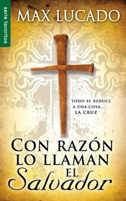 Con Razón lo Llaman Salvador (Tapa Rústica) [Libro Bolsillo]