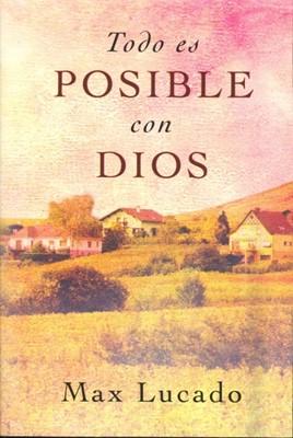 Todo es Posible con Dios (Tapa Rústica) [Libro Bolsillo]