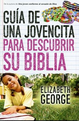 Guía de Una Jovencita Para Descubrir su Biblia (Tapa Rústica) [Libro]