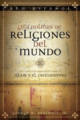 Guía Holman de Religiones del Mundo (Tapa Suave) [Libro]