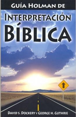 Guía Holman de Interpretación Bíblica (Tapa Rústica) [Libro]