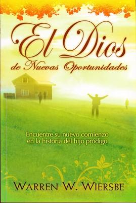 El Dios de Nuevas Oportunidades (Tapa Rústica) [Libro Bolsillo]