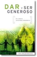 Dar y ser Generoso (Tapa Rústica) [Libro Bolsillo]