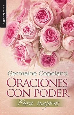 Oraciones Con Poder Para Mujeres (Tapa Rústica) [Libro Bolsillo]
