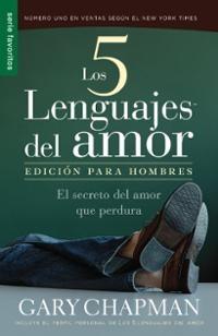 5 Lenguajes del Amor. Edición Hombres (Tapa Rústica) [Libro Bolsillo]
