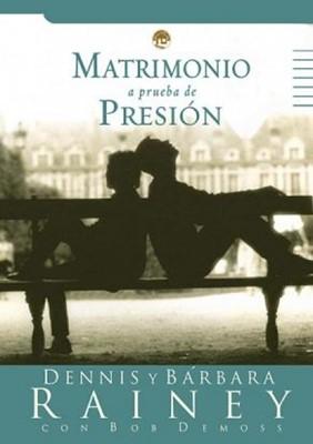 Matrimonio a Prueba de Presión (Tapa Rústica) [Libro Bolsillo]