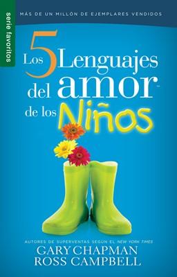 5 Lenguajes del Amor de los Niños (Tapa Rústica) [Libro Bolsillo]