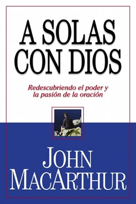 A Solas Con Dios (Tapa Rústica) [Libro Bolsillo]