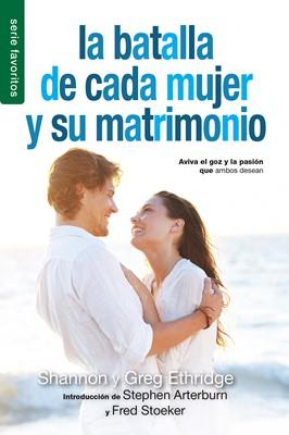 La Batalla de cada Mujer y su Matrimonio (Tapa Rústica) [Libro Bolsillo]
