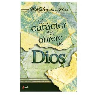 El Carácter del Obrero de Dios (Tapa Rústica) [Libro Bolsillo]