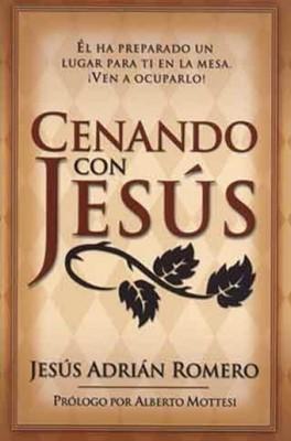 Cenando con Jesús (Tapa Rústica) [Libro Bolsillo]