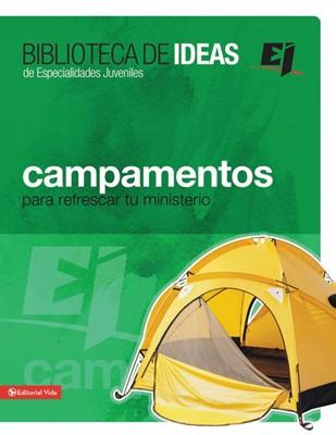 Campamentos, Retiros, Misiones E Ideas De Servicio (Tapa Rústica Suave) [Manual]