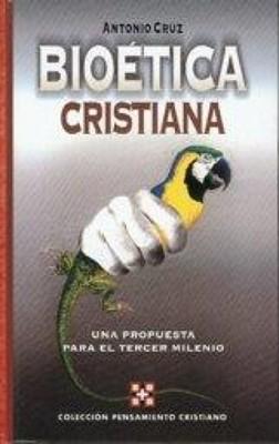Bioética Cristiana (Tapa Suave)