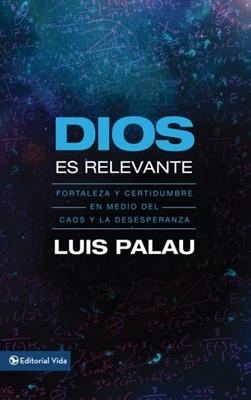 Dios es Relevante (Tapa Rústica) [Libro Bolsillo]
