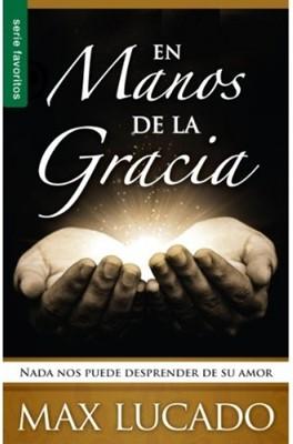 En Manos de la Gracia (Tapa Rustica) [Libro Bolsillo]
