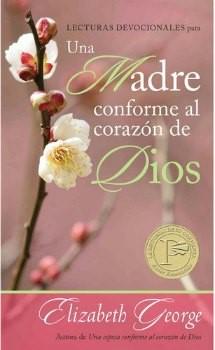 Lecturas Devocionales Una Madre Conforme al Corazón de Dios (Tapa Rústica) [Libro Bolsillo]