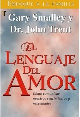 El Lenguaje del Amor (Tapa Rústica) [Libro Bolsillo]