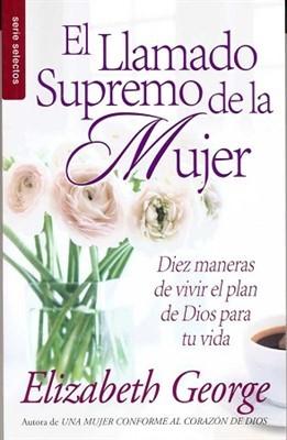 El Llamado Supremo de la Mujer (Tapa Rústica) [Libro Bolsillo]