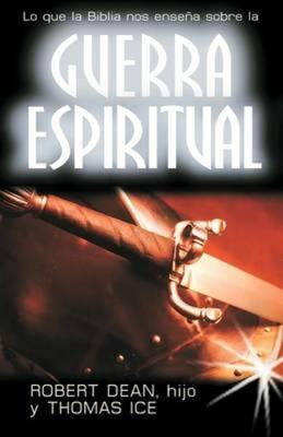Lo Que la Biblia Nos Enseña Sobre la Guerra Espiritual (Tapa Rústica) [Libro Bolsillo]