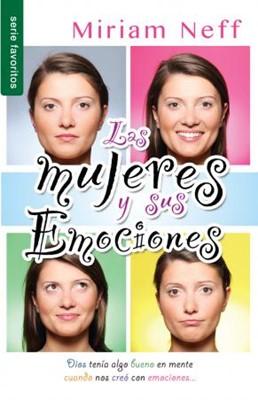 La Mujeres y Sus Emociones (Tapa Rústica) [Libro Bolsillo]