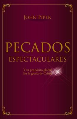 Pecados Espectaculares (Tapa Rústica) [Libro Bolsillo]