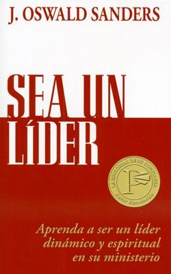Sea Un Líder (Tapa Rústica) [Libro Bolsillo]