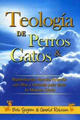 Teología de Perros Y Gatos (Tapa Rústica) [Libro Bolsillo]