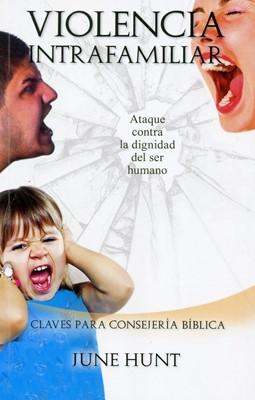 Violencia Intrafamiliar (Tapa Rústica) [Libro Bolsillo]