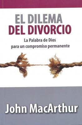 El Dilema del Divorcio (Tapa Rústica) [Libro]