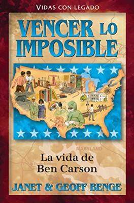 Ben Carson - Vencer lo Imposible (Tapa Rústica) [Libro]