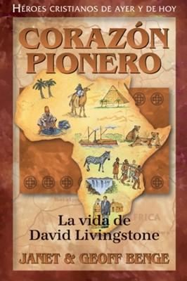 David Livingstone - Corazón Pionero (Tapa Rústica) [Libro]